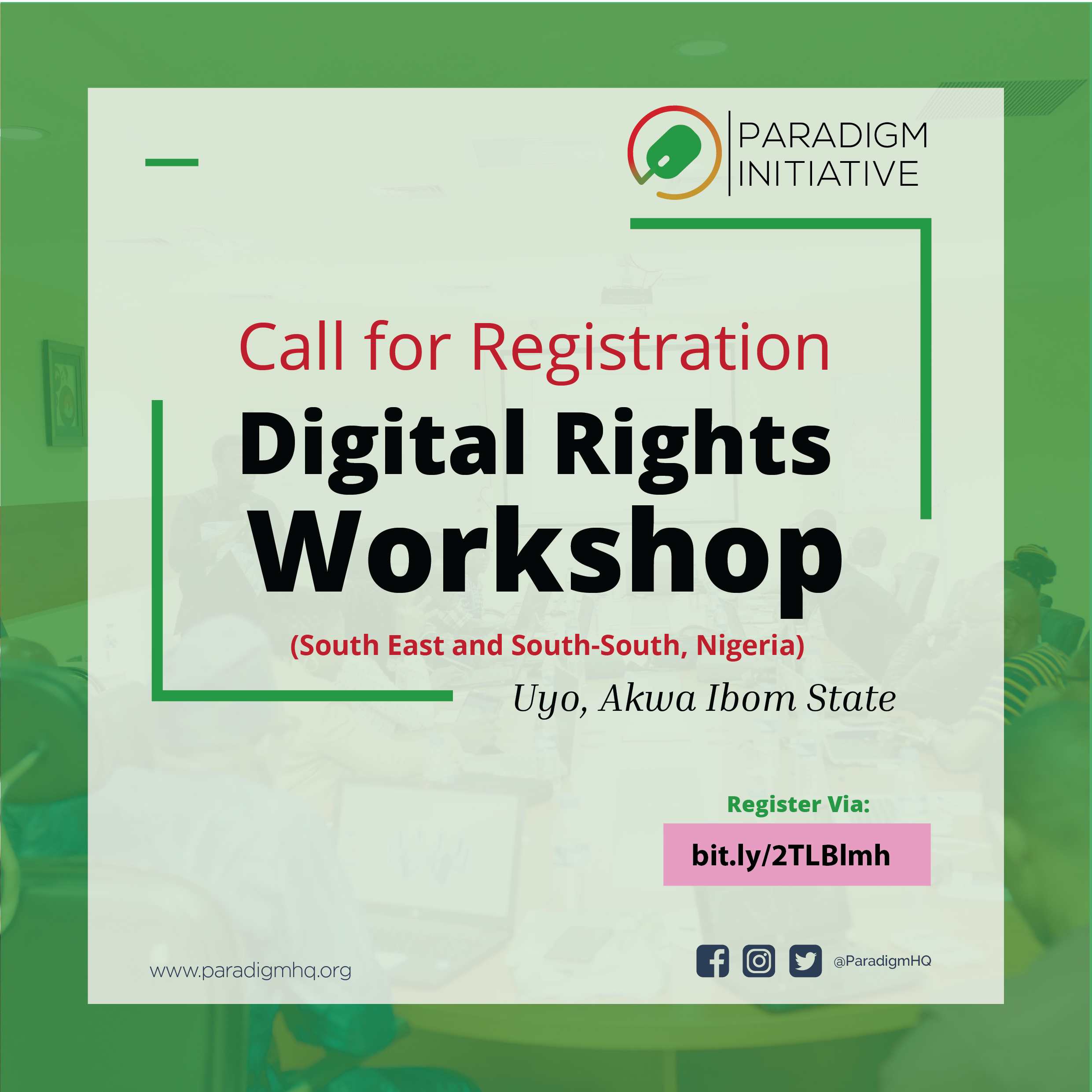 Call for Registration:  Digital rights workshop in Uyo, Akwa Ibom State, Nigeria