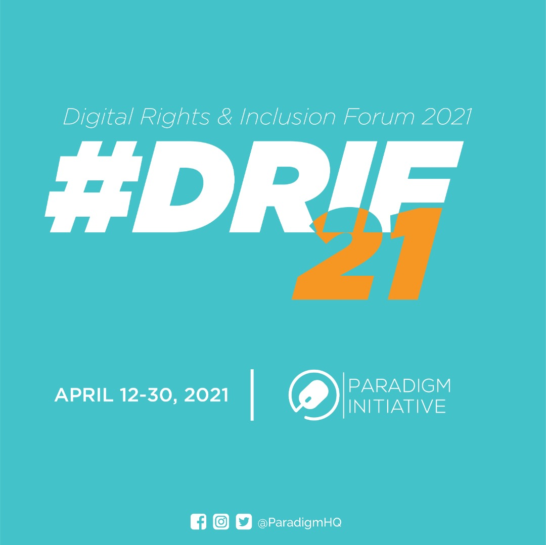 Paradigm Initiative to Host DRIF21 as a Multi-Country Festival in April 2021