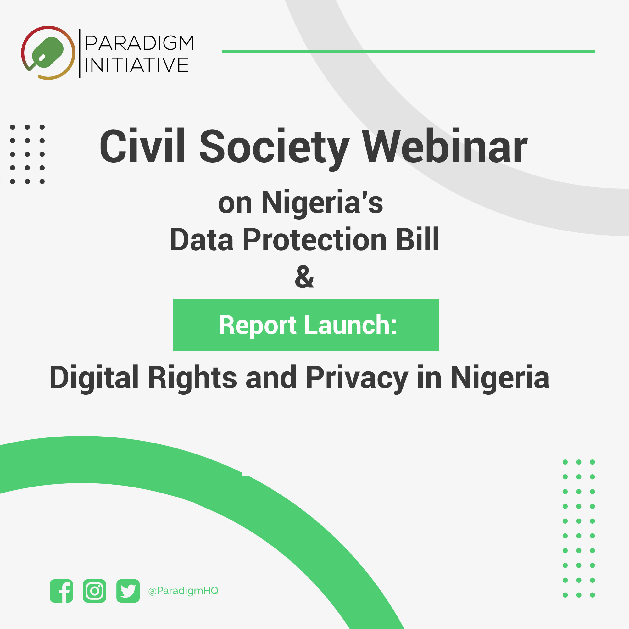 PIN Hosts Webinar on Draft Bill on Data Protection, Launches Report on Digital Rights in Nigeria