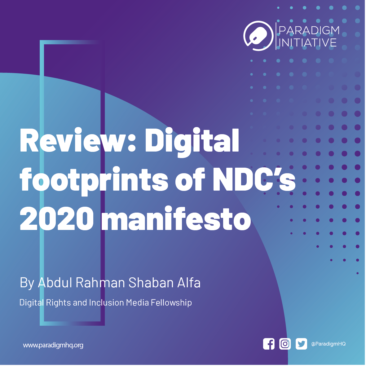 Review: Digital footprints of NDC's 2020 manifesto