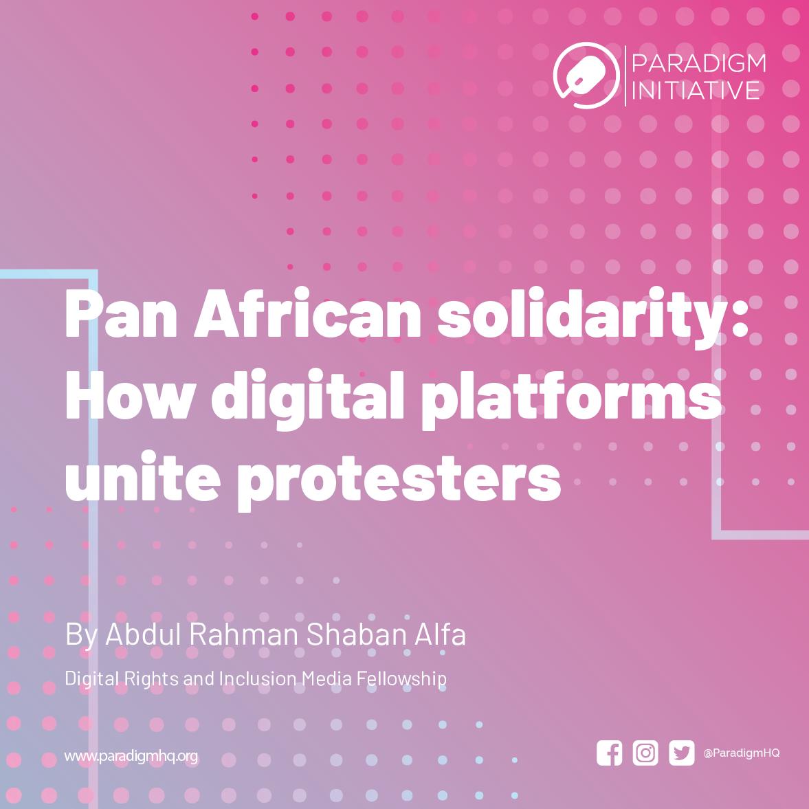 Pan African solidarity: How digital platforms unite protesters