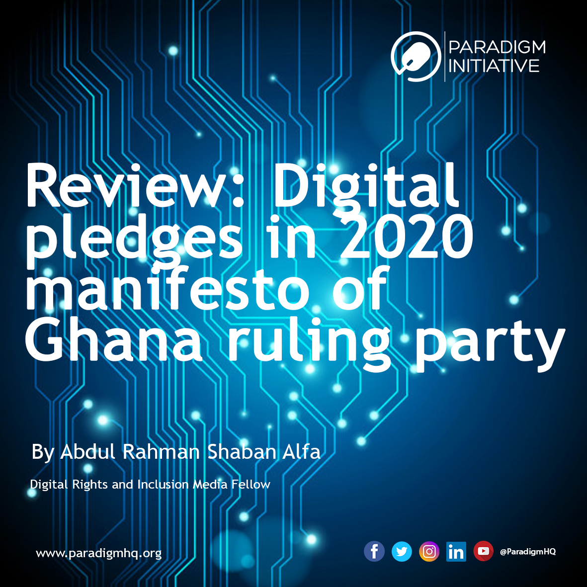 Review: Digital pledges in 2020 manifesto of Ghana ruling party.