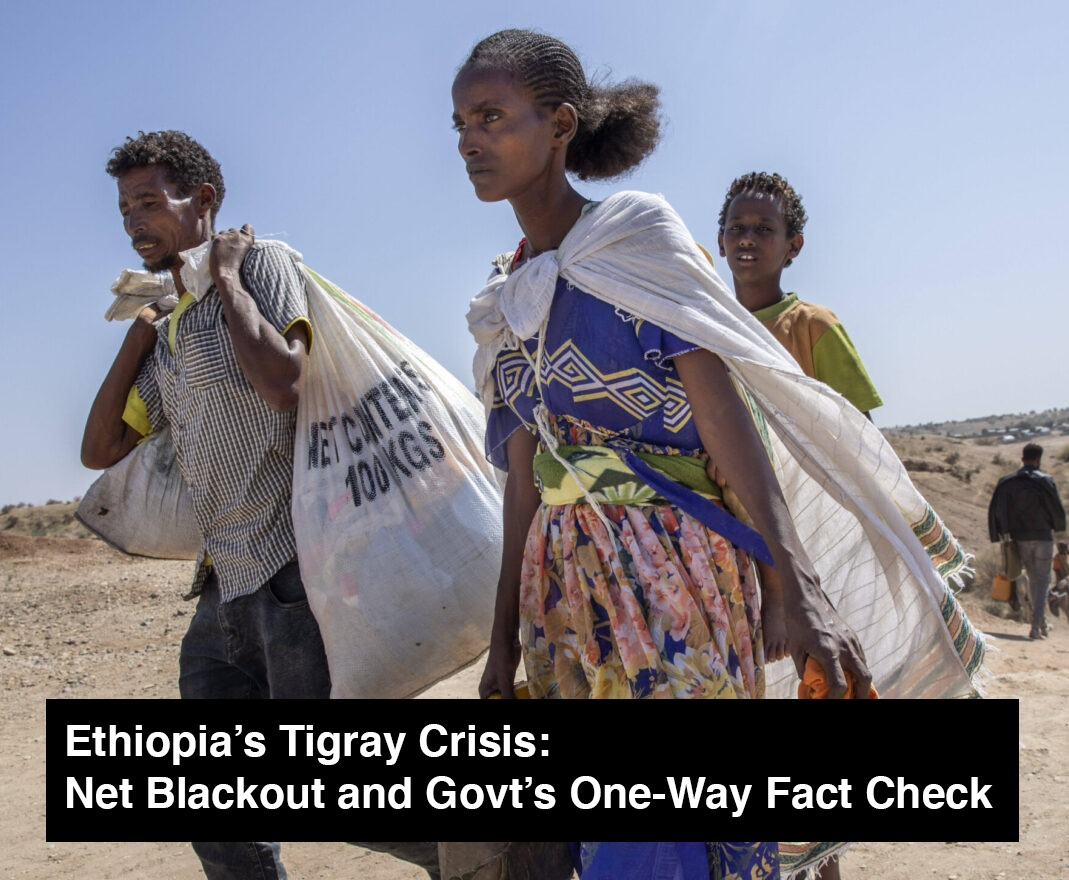 Ethiopia's Tigray Crisis: Net Blackout and Govt's One-Way Fact Check.