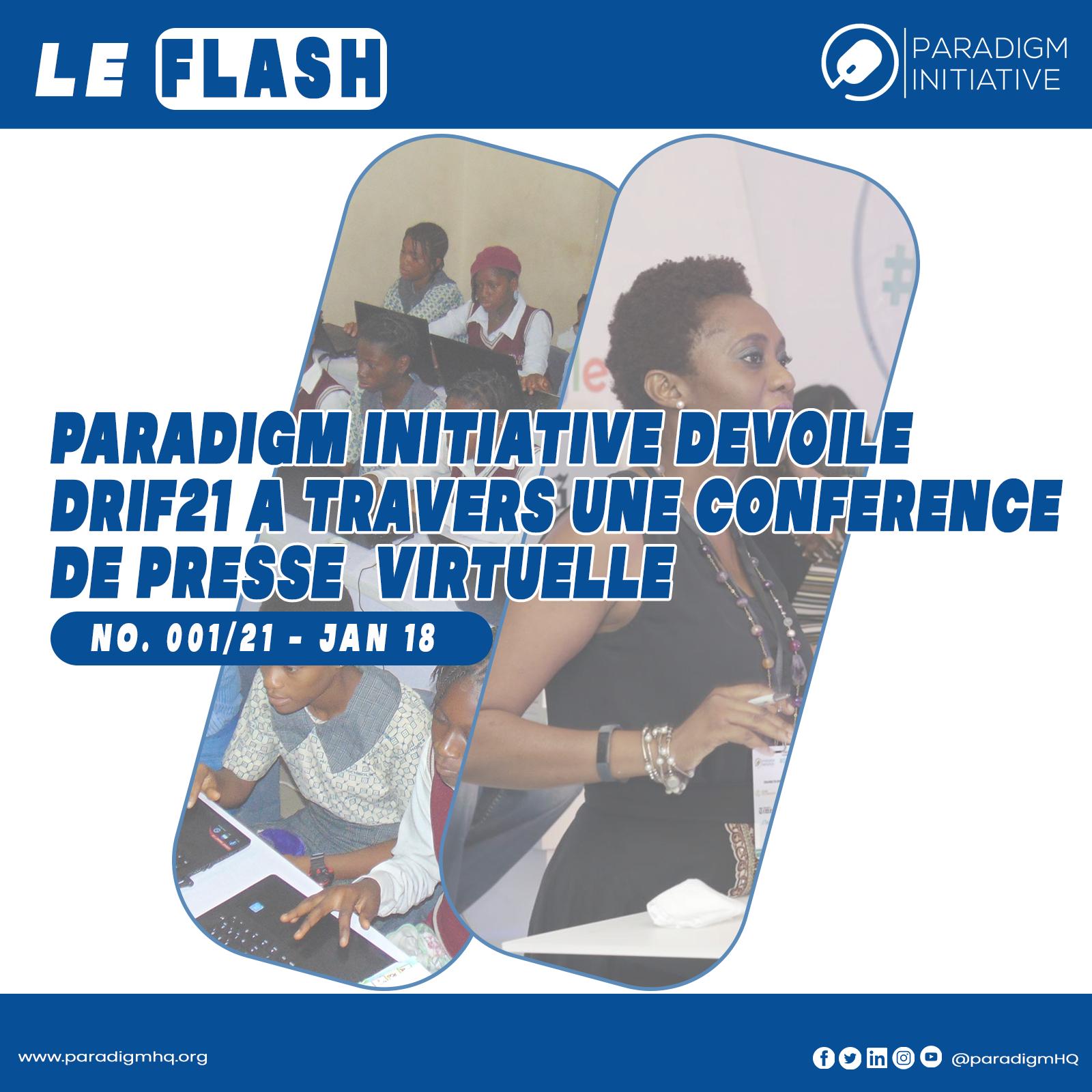 LE FLASH: Paradigm Initiative Dévoile DRIF21 à Travers une Conférence de Presse Virtuelle.
