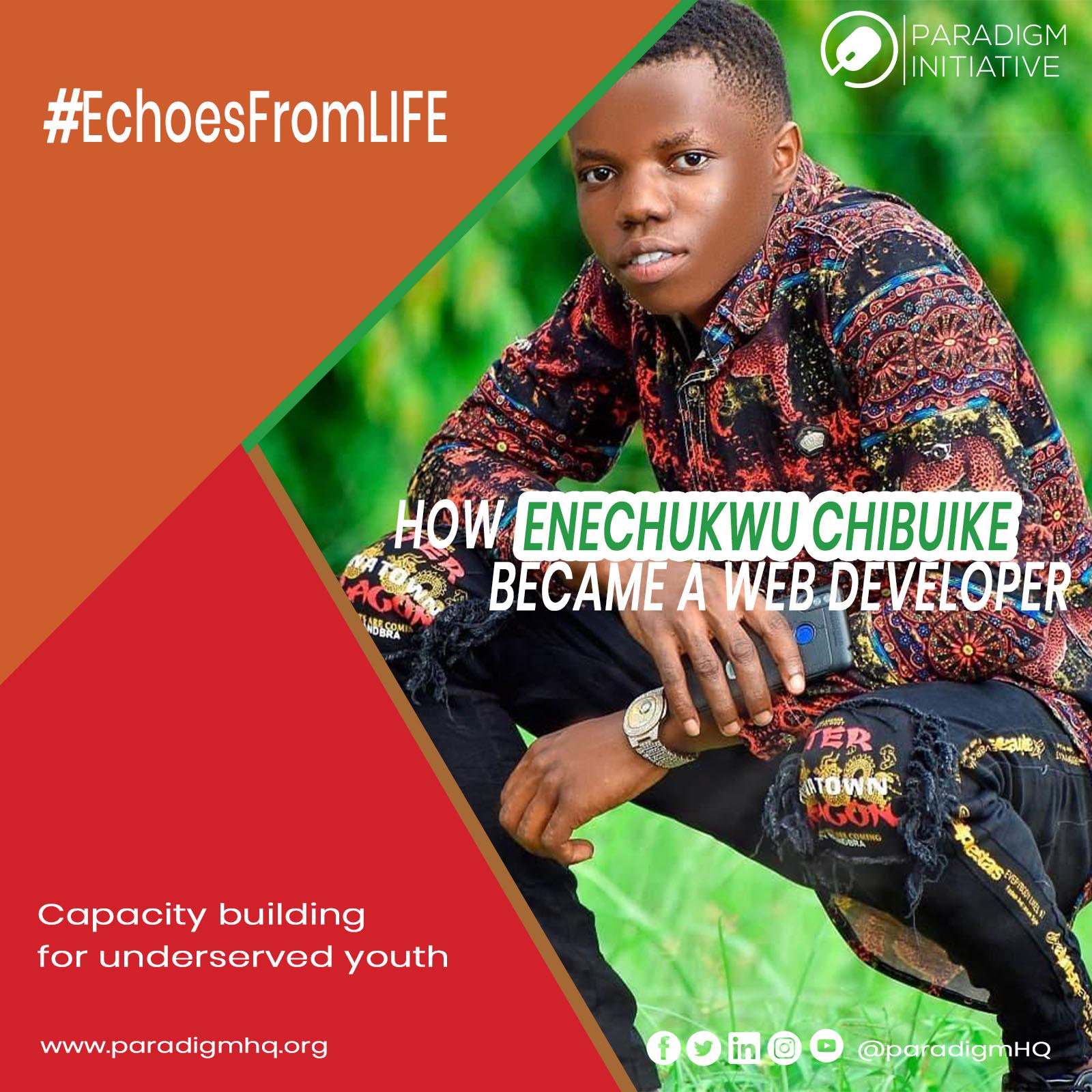 #EchoesFromLIFE: HOW ENECHUKWU CHIBUIKE BECAME A WEB DEVELOPER.