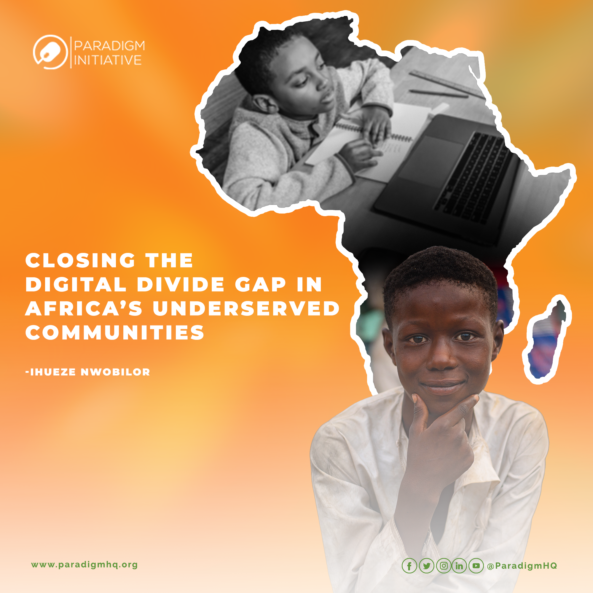CLOSING THE DIGITAL DIVIDE GAP IN AFRICA'S UNDERSERVED COMMUNITIES