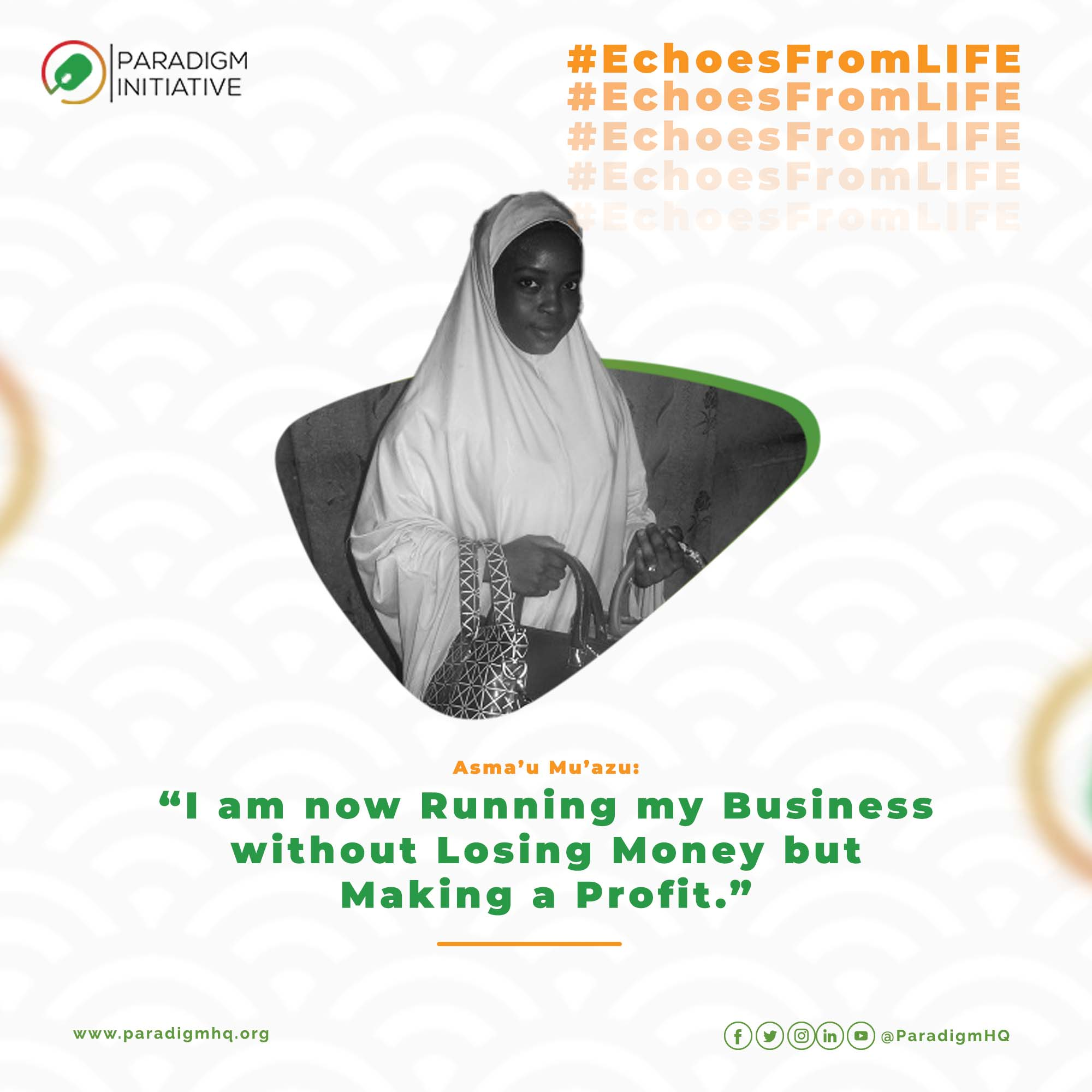 Asma'u Mu'azu: I am now Running my Business without Losing Money but Making a Profit.