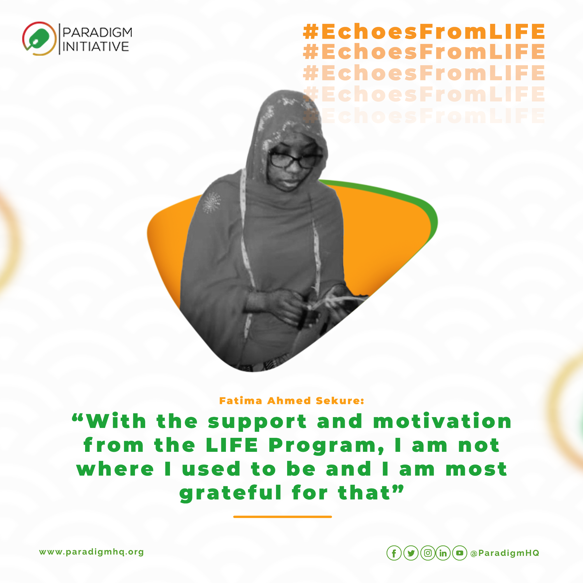 Fatima Ahmed Sehure: With the Support and Motivation from the LIFE program, I am not Where I Used to be and I am Most Grateful for That.