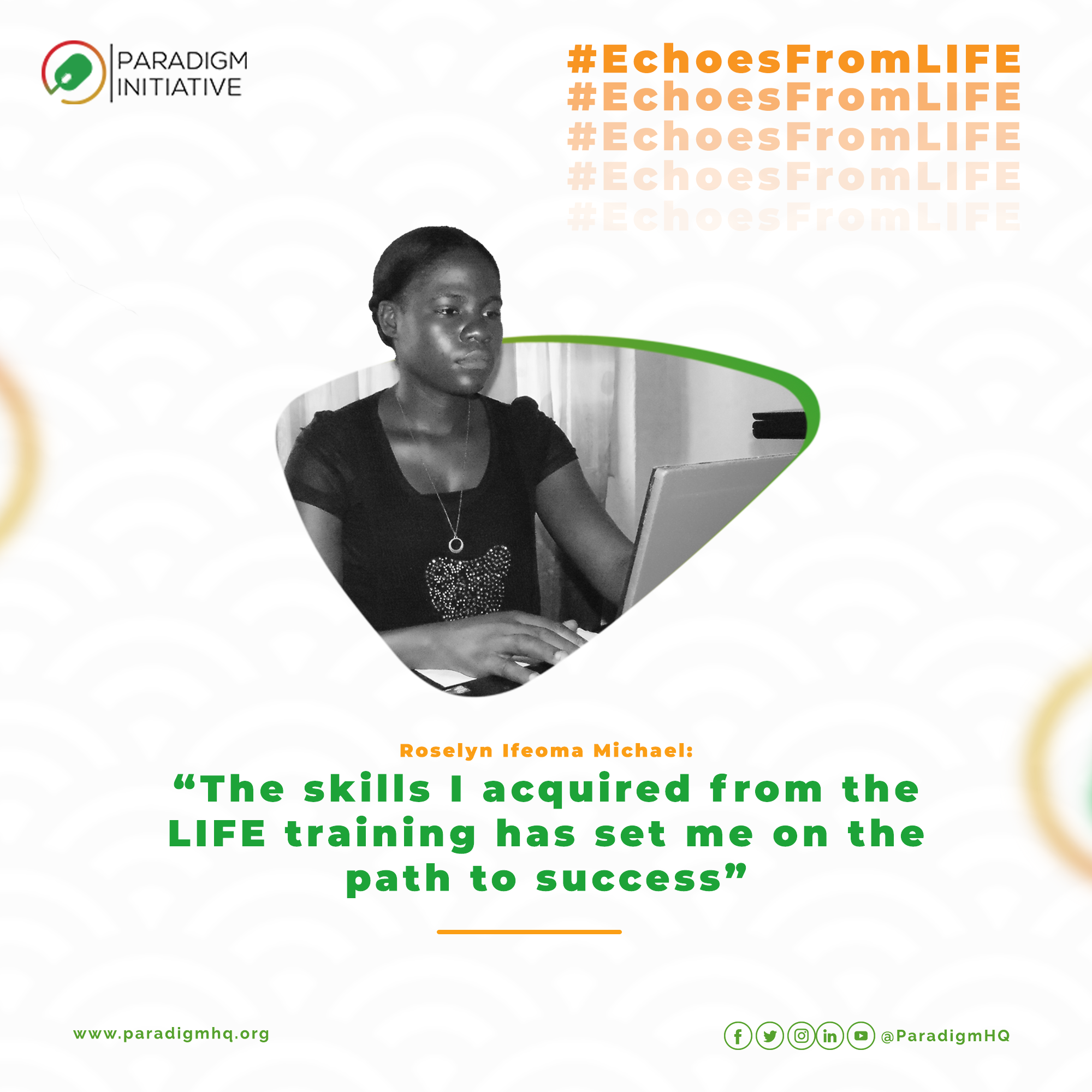 Roselyn Ifeoma Micheal: The skills I acquired from L.I.F.E has set me on the path to success