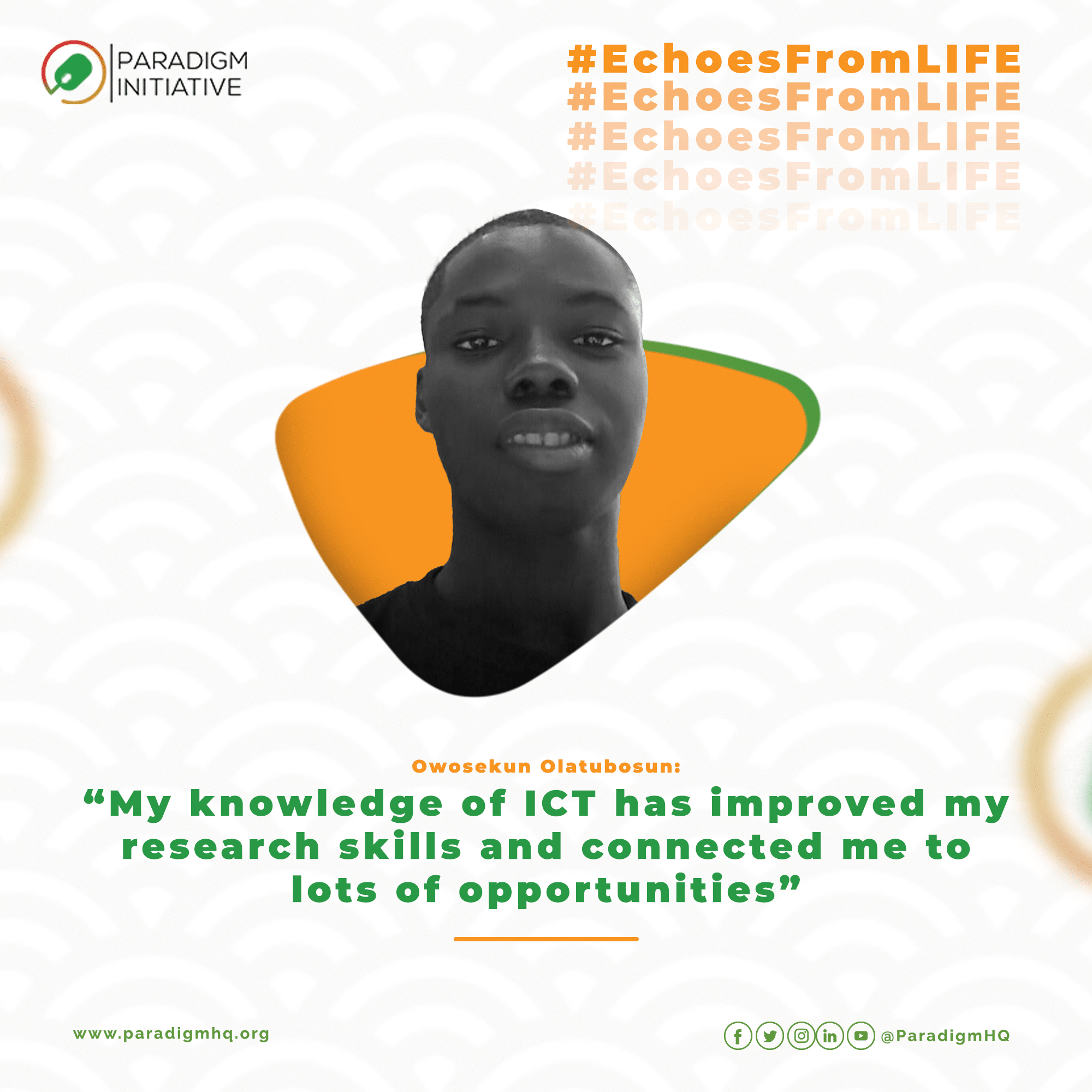 Owosekun Olatubosun: Knowing ICT has connected me to a lot of opportunities.