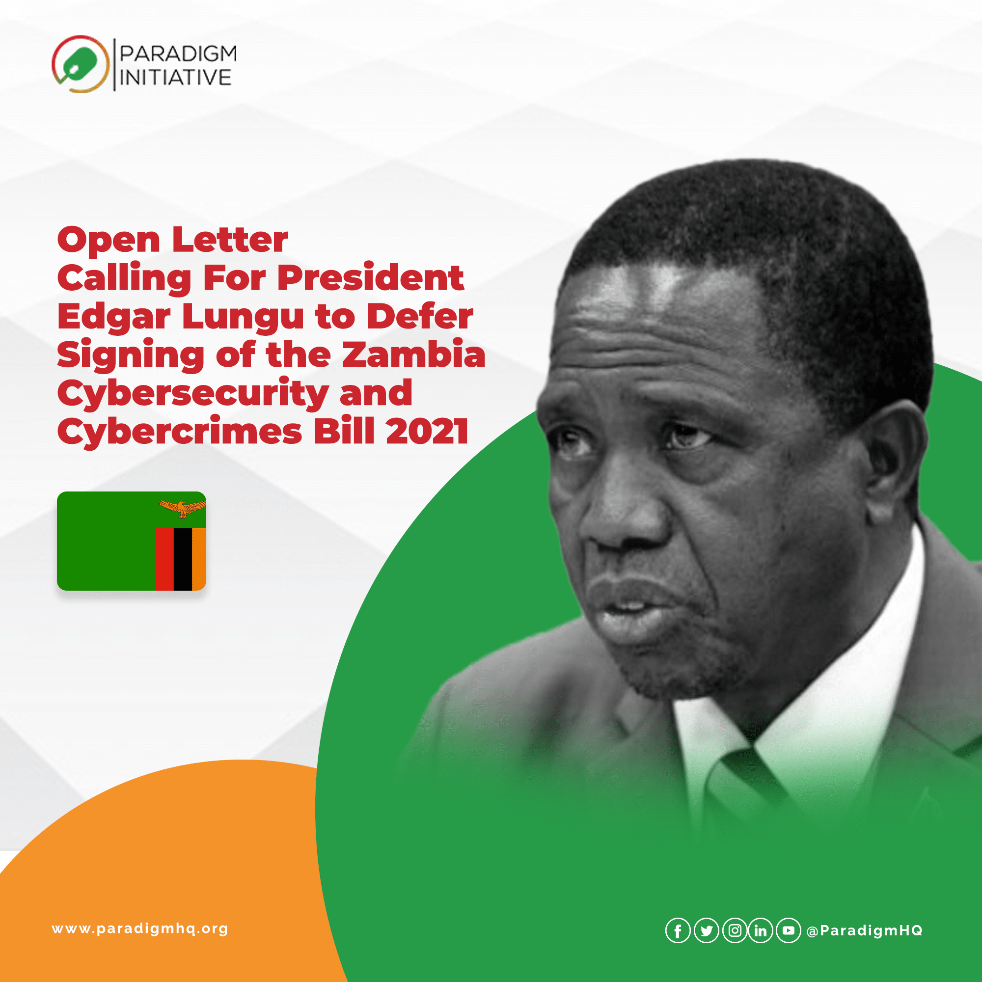 Open Letter Calling For President Edgar Lungu to Defer Signing of the Zambia Cybersecurity and Cybercrimes Bill 2021
